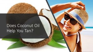 is coconut oil good for tanning
