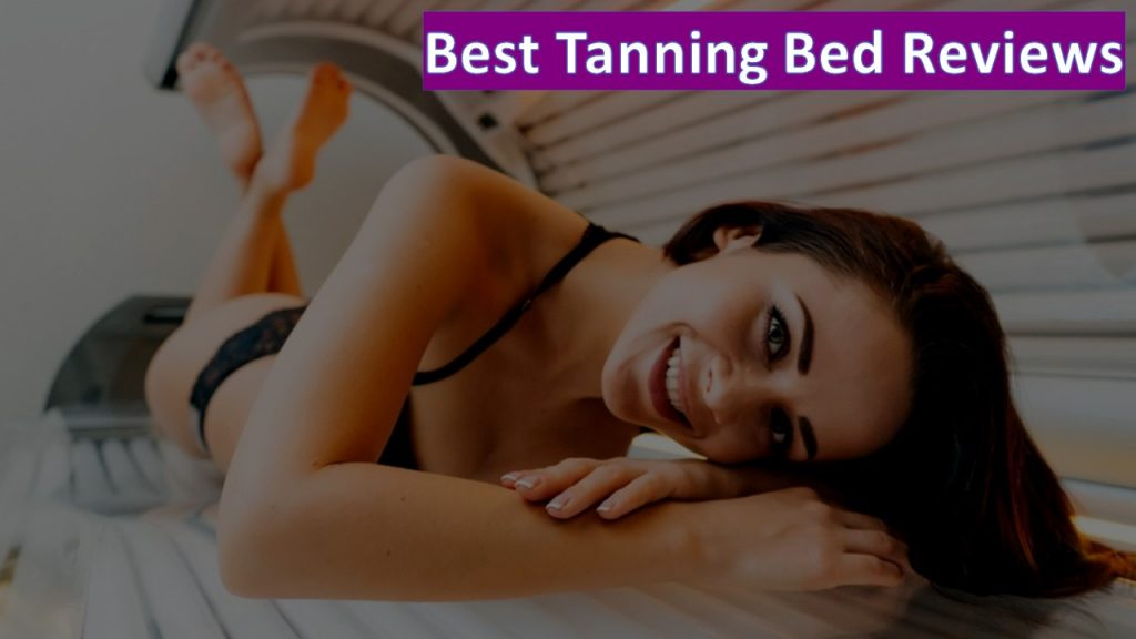 best tanning bed reviews