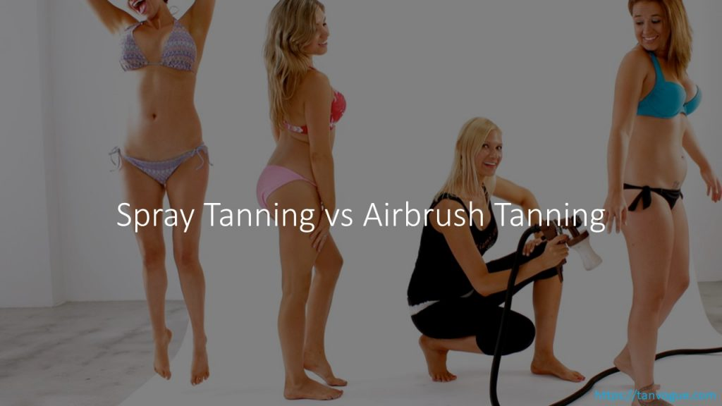 spray tan vs aribrush tan is discussed deliberately in this article