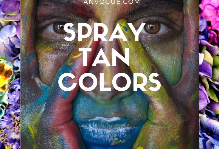 A guide on spray tan colors by tanvogue.com