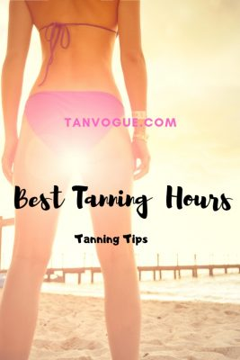 best time of day to tan is before 10 am and after 4 PM