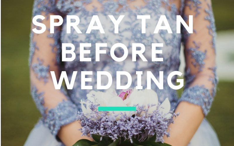 spray tan for wedding