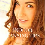indoor tanning tips to get an amazing bronzed skin