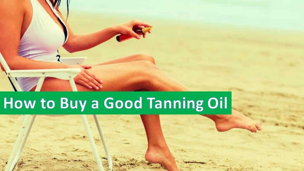 7 Best Tanning Oil In 2019 To Get A Deep Dark Sun Tan From